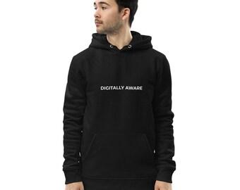 Digitally Aware Unisex Eco Hoodie