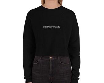 Digitally Aware Crop Sweatshirt