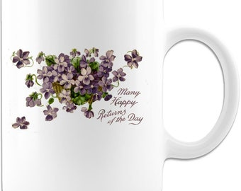 Many Happy Returns Of The Day white coffee mug,1900s Greeting, Gift for loved one, mom gift ideas, Unique gift tea cup.
