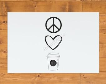 Peace Love Coffee
