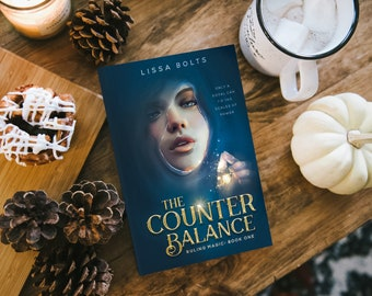 The Counterbalance - Autographed Paperback - Ruling Magic Book One by Lissa Bolts