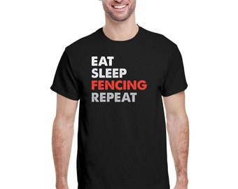 Eat Sleep Fence Repeat Fencing Sports Gift T-Shirt Men Sports Tee 2021 Fencing Team Shirt