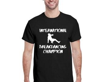 International Breakdancing Champion Retro B Boy Dancing Dancer Breakdancer Hip Hop T-Shirt  70s Vintage B-boy Silhouette Graphic Unisex Tee