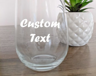 Customized wine glass, wine glass sayings, funny sayings, birthday gift, stemless wine glass, personalized gifts, gift ideas