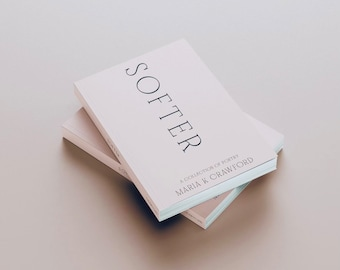 Softer, a collection of poetry