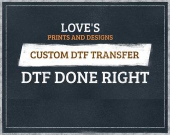 DTF Transfer   Custom DTF Transfer   Ready to Press   Full Color Heat Transfer   Screen Print Transfer   Heat Press Transfer   No Weeding