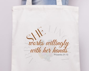 She Works Willingly With Her Hands SVG, Jpeg, Pdf, Png, Digital Download, Planner Sticker, Coffee Mug, Tee Shirts, Tote Bag Transfer