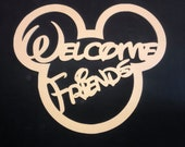 Welcome Friends with Mouse Ears, wooden cutout, paintable craft shape, unfinished blank