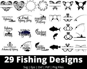 Fishing Svg - 29 Designs Fishing Svg Bundle - Fishing Svg Files For Cricut, Silhouette, etc- Dxf, Pdf, Eps, Svg, Png Files  Instant Download