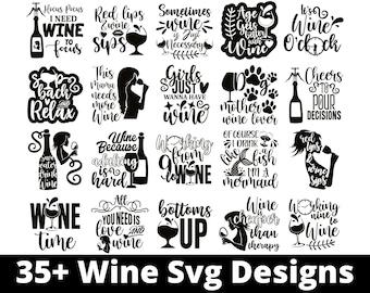 Wine Svg - 35+ Wine Svg Bundle - Wine Svg Saying - Wine Svg Files For Cricut, Silhouette.. - Wine Svg Designs - Svg Wine - Instant Download