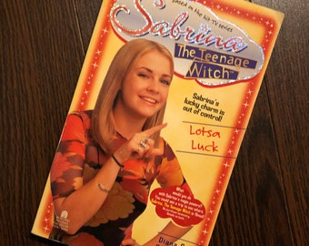 Sabrina The Teenage Witch - Lotsa Luck (Book #10) By Diana G. Gallagher