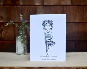 It's All About Balance Blank Greeting Card