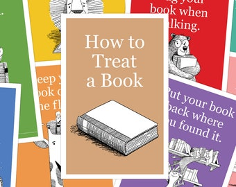 How To Treat A Book ( 11 x 17 Digital Download )