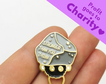 """Enamel Pin """"Stronger Than You Think"""" 