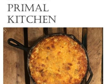 Home Cooking From a Primal Kitchen
