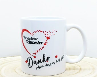 """Personalized cup """"For the best sister; Nice that you exist!"""" with hearts, cup with saying, thank you + your desired text"""