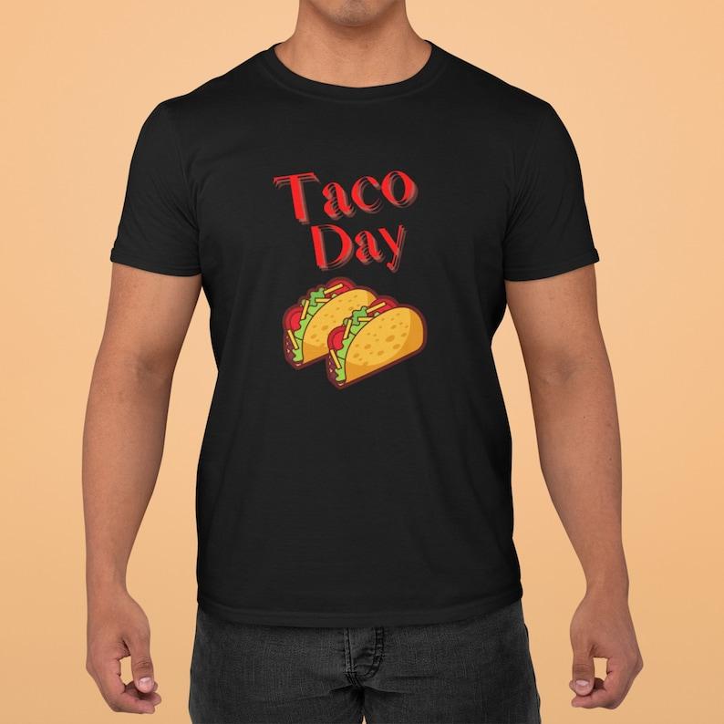 Taco Day Shirt Masswerks Store