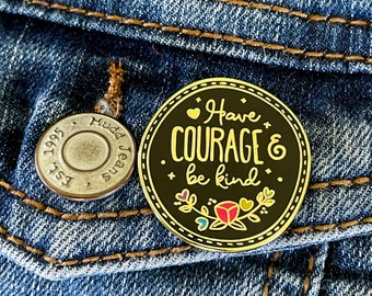 """Disney inspired Disney Live Actions Cinderella """"Have Courage and Be Kind""""  Enamel Pin Badge"""