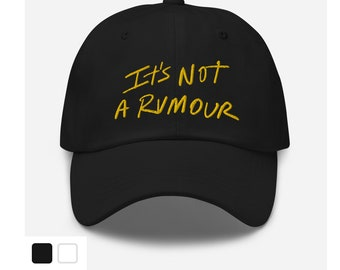 It's Not a Rumour Embroidered Hat