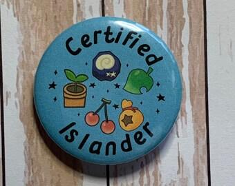 Pin certified islander , pin badge 1.75 inch