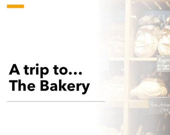ESL Adult PPT Beginners Level 1 – Lesson 2 – A Trip to the Bakery