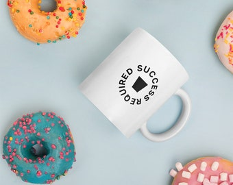Success Required - White Business Coffee Mug - Great Gift for Him or Her.