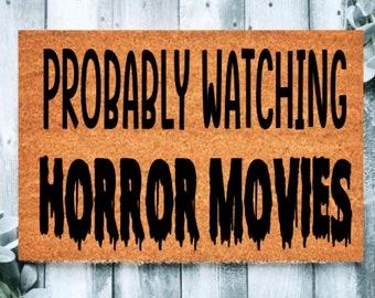 Probably Watching Horror Movies Doormat