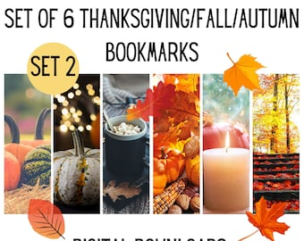 Set of 6 Thanksgiving/Fall/Autumn Bookmarks, Holiday Printable, Digital Bookmarks To Download