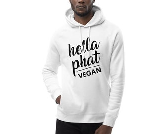 Hella Phat Vegan Eco Pullover Hoodie - EU size (Order 1 size up for US)