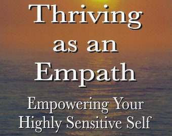 """Book """"Thriving As An Empath: Empowering Your Highly Sensitive Self"""" signed by author, Trevor Lewis"""