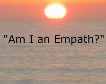 Am I an Empath?