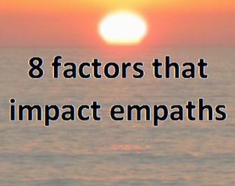 8 factors that impact empaths