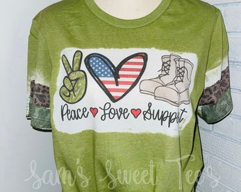 Peace Love Support, Support Our Troops, United States Military, Patriotic, American Flag, Boots, Camo