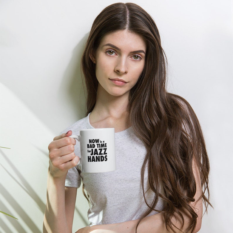 Now is a bad time for jazz hands  White glossy mug image 1