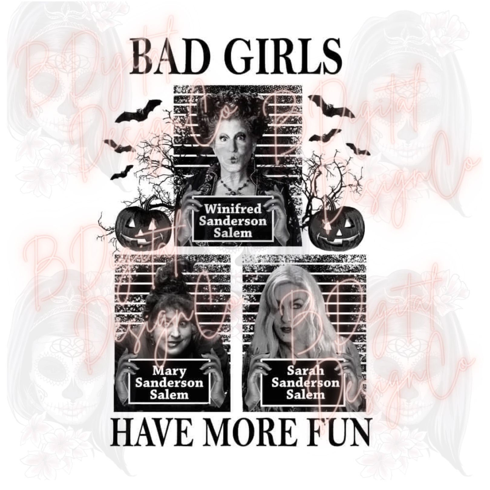 Bad Girls have more fun, Sanderson Sisters, I put a spell on you, Just a bunch of Hocus Pocus, Hocus Pocus, Halloween, PNG