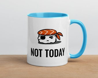"""Five Sushi Brothers Ceramic Coffee Mug with """"Not Today"""" Sushi Design"""