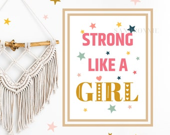 Strong Like a Girl Print, Personalized Poster, Custom Wall Art.  Typography Print, Girl Poster. Quote Sign Frame.