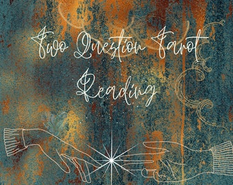 Detailed Two Question Tarot Card Reading