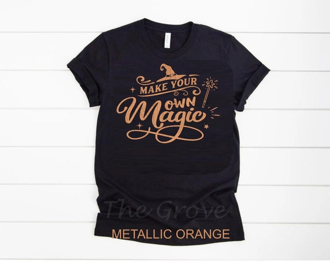 Make Your Own Magic Graphic Shirt
