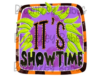 SUBLIMATION Transfer, Ready to Press, Halloween It's Showtime