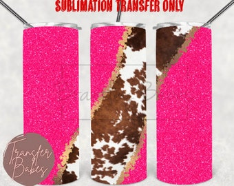 READY TO PRESS 20 Ounce Tumbler Sublimation Transfer Hot Pink Cowhide Geode