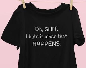 Shit happens shirt, funny, Unisex Jersey Short Sleeve Tee, t-shirt, tshirt
