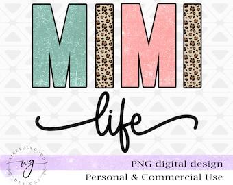 Sublimation Png | Mimi Life PNG | Vintage Sublimations | Mimi Design Download | Mimi Image Download |  Mimi Design Image | Clipart Png