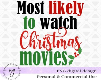 Vintage Christmas Png | Retro Christmas Sublimation | Most likely to watch Christmas movies Png | Designs Downloads | Christmas Shirt Design