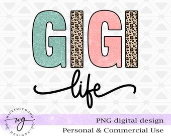 Sublimation Png | Gigi Life PNG | Vintage Sublimations | Gigi Design Download | Gigi Image Download | Gigi Design Image | Clipart Png