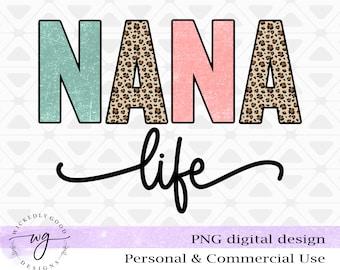 Sublimation Png | Nana Life PNG | Vintage Sublimations | Nana Design Download | Nana Image Download | Nana Design Image | Clipart Png