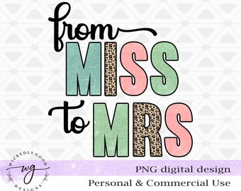 From Miss to Mrs Png | Wedding Sublimation Design | Bride Shirt Design | Sublimation Download | Digital Download Image | Clipart PNG Image