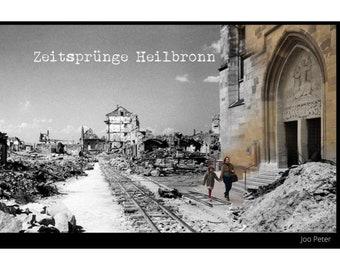 Zeitsprünge Heilbronn - Photo book