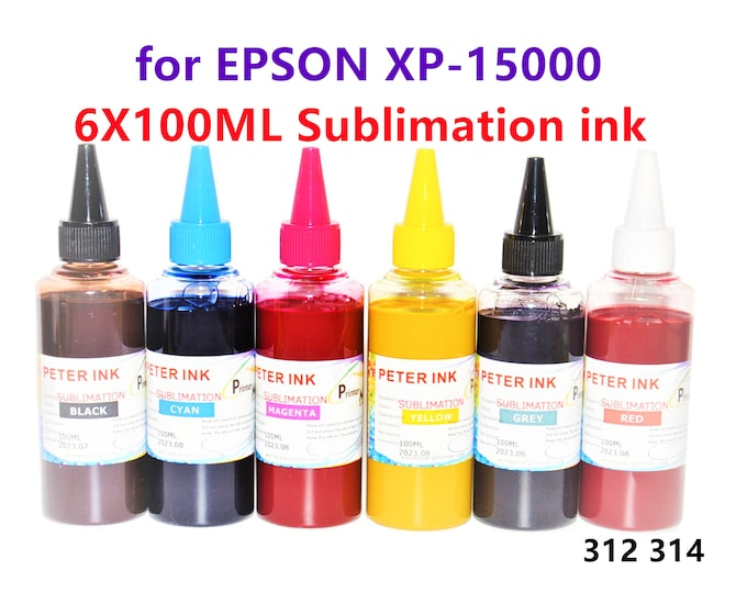 6X100ML Premium Sublimation refill Ink for Epson XP-15000 XP1500 Printer T312 T314 cartridge
