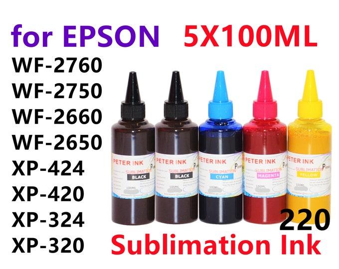 5X100ML Sublimation Ink for Epson wf-2760 wf-2750 wf-2660 wf-2650 wf-2630 xp-420 xp-424 xp-320 xp-324 T220 Refillable ink cartridges CISS